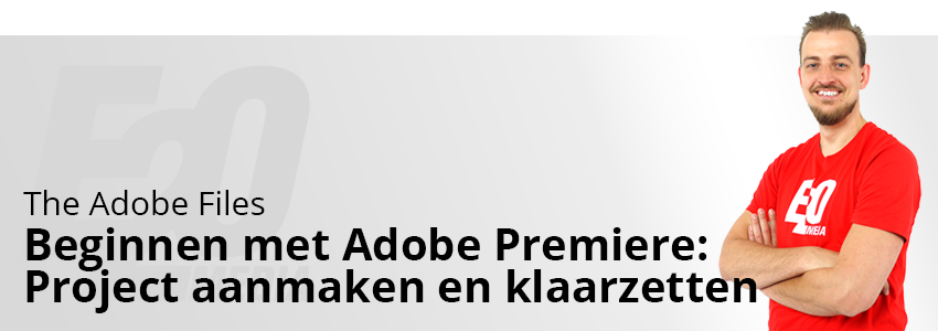 Beginnen met Adobe Premiere